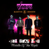The Vamps & Martin Jensen – Middle Of The Night