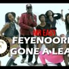 Mr Easy - Feyenoord Gone A Lead (YNWA Edit) Ragga Ragga Sound #Dancehall 2017