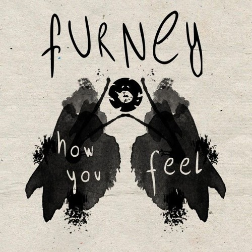Furney - How You Feel (Out Now)