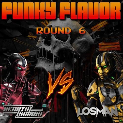 Funky Flavor Mix Vol.6 - LOSMAN Vs Renato Guirao