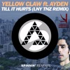 Yellow Claw Ft. Ayden vs LNY TNZ vs KSHMR & R3hab (HΔX Mashup)[FREE DOWNLOAD]