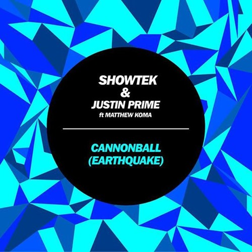 Showtek & Justin Prime ft. Matthew Koma - Cannonball (Earthquake)(Gasp! remix)