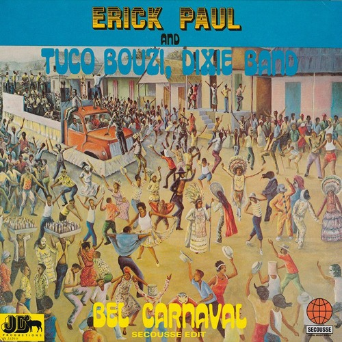 Erick Paul - Bel Carnaval (Secousse edit)