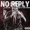 No Reply (Feat. Baby Shel) Prod. By Travis Gorman