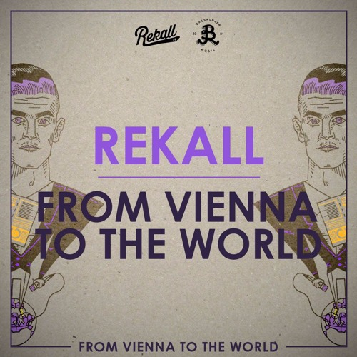 From Vienna To The World (prod. by Irievibrations)