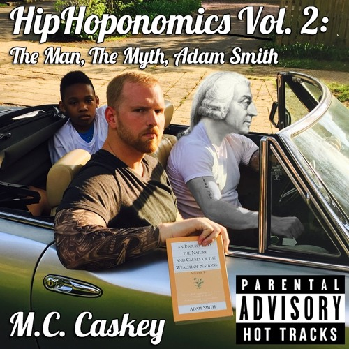 HipHoponomics Vol. 2: The Man, The Myth, Adam Smith
