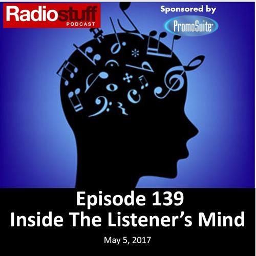 Episode 139 - Inside The Listener's Mind
