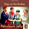 Petroleum Jelly -- Rob Schiffmann -- WINNING SONG 7.06.29 PM