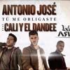 Antonio José  Ft. Cali y El Dandee - Tú Me Obligaste (Ivan Armero Rumbaton Remix) DESCARGA GRATIS Portada del disco