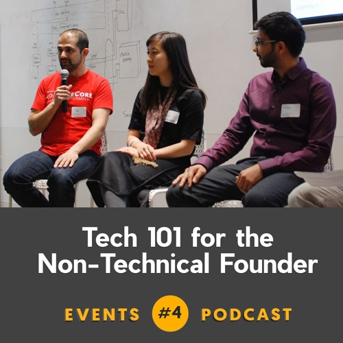 #4 Tech 101 for the Non-Technical Founder