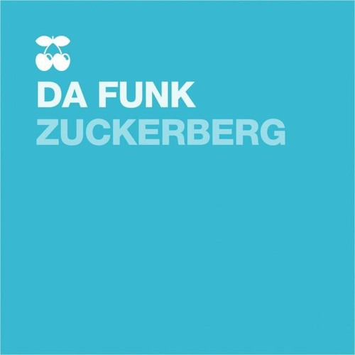 Da Funk-Zuckerberg (Main Mix)
