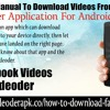 Step By Step Manual To Download Videos From Facebook On Videoder Application For Android Mobile