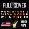 Wild Fire | Malay Cover | VERSI FINAL