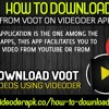 How To Download Videos From Voot On Videoder Appli