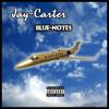 JAY-CARTER MUSIC - Blue_Notes (REMIX) 2017