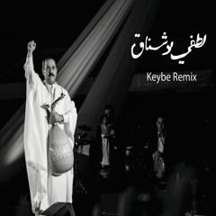 Lotfi Bouchnak - Mawalehi (Keybe Remix)