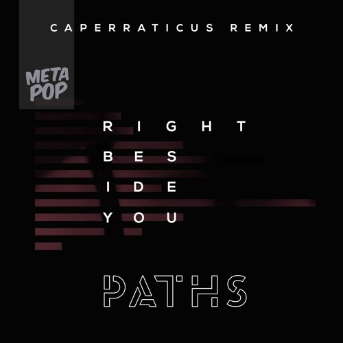 Right Beside You (Caperraticus Remix)