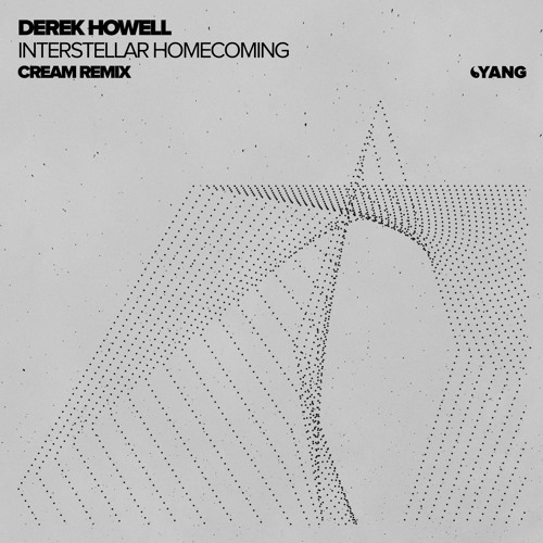 Derek Howell - Interstellar Homecoming (Cream Remix) [Yang]