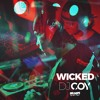 Download Wicked - Dj Coy Mp3
