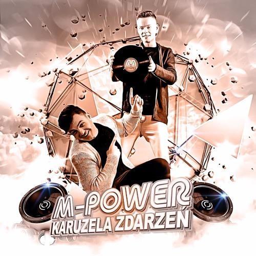 M - Power -Karuzela Zdarzeń (aranż)