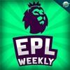 EPL Weekly - North London Derby