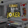 DJ G MONEY X BASEONE  - JOKER