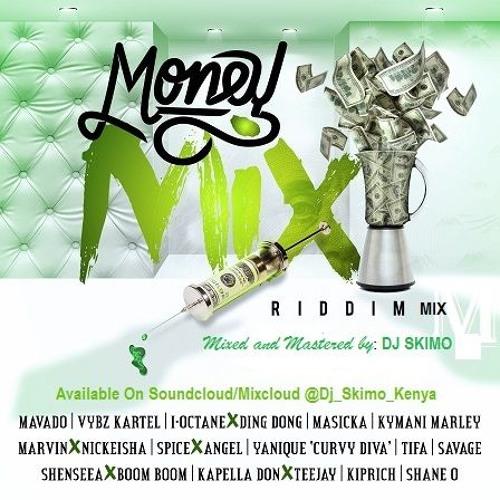 MONEY MIX RIDDIM DJ SKIMO 254 0706606223