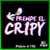 Faiken & TBX - Prende El Cripy [NS003]