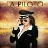 La Piloto Soundtrack - Buena Vida (Official Opening Theme).mp3