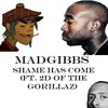MadGibbs - Shame Has Come (ft. 2D of the Gorillaz)