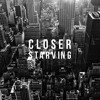 Download Closer // Starving (The Chainsmokers / Hailee Steinfeld Cover)