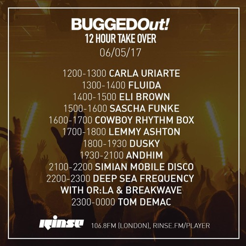 Rinse FM Podcast - Bugged Out! Takeover - Tom Demac - 6th May 2017