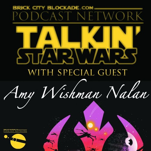 Talkin' Star Wars with Amy Wishman Nalan