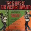 SIR VICTOR UWAIFO & HIS MELODY MAESTROES - LELEKUELE