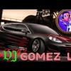 DJ GOMEZ LX™ A MENCAY VOL. 2 Break Funky 2017