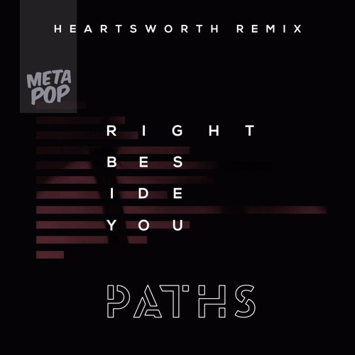 Right Beside You (Heartsworth Remix)