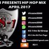 Hip Hop Mix April 2017