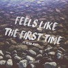 Sam Luck - Feels Like the First Time (Feat. Peter Jessy)