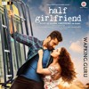 Baarish_from_Half Girlfriend