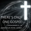 There's Only One Gospel