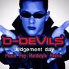D - Devils - Judgement Day (Pexot Pey Hardstyle Bootleg)Buy=Free Download