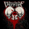(Tears don't fall part 2) Bullet For. My valentines