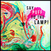 Say Puff To The Lamp!