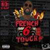 MIX RAP,TRAP FRANCAIS (MAI 2017) ''FRENCH TOUCH 6'' DJ BLUNT