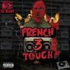 MIX RAP,TRAP FRANCAIS (AVRIL 2017) ''FRENCH TOUCH 3'' DJ BLUNT