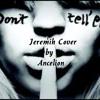 Jeremih Don't Tell Em