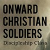 How to Overcome Temptation, Part 43 (Onward Christian Soldiers #167)