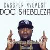 Cassper Nyovest - Doc Shebaleza (Lawrence Kombela Remix)