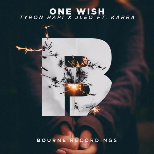 Tyron Hapi & Jleo - One Wish Ft KARRA