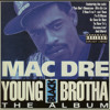 Mac Dre - Get Some Get Right